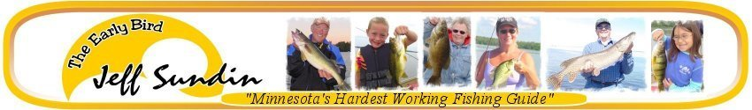 Jeff Sundin Minnesota Professional Fishing Guide Service
