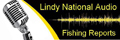 Link To Lindy Tackle Audio Fishing Reports